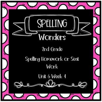 Wonders 2nd Grade Unit 6 Week 4 Homework or Seat Work