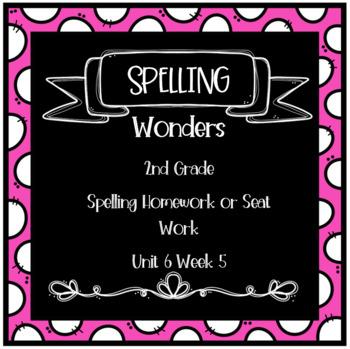 Wonders 2nd Grade Unit 6 Week 5 Homework or Seat Work