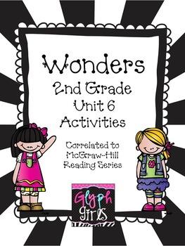 Wonders 2nd Grade Unit 6, Weeks 1-5