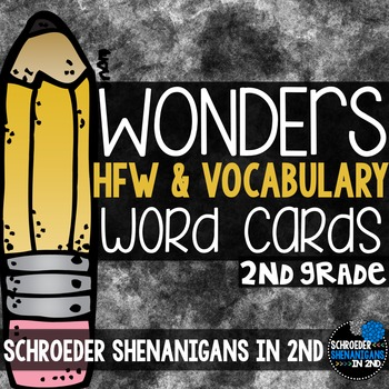 Wonders 2nd grade word cards  Units 1-6