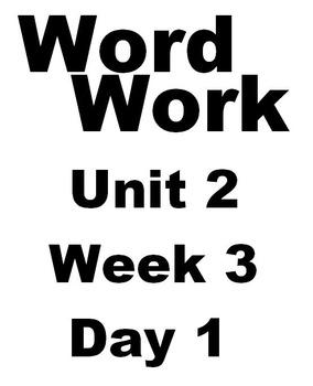 Wonders 2nd grade Word Work Unit 2 Week 3 Day 1