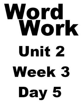 Wonders 2nd grade Word Work Unit 2 Week 3 Day 5