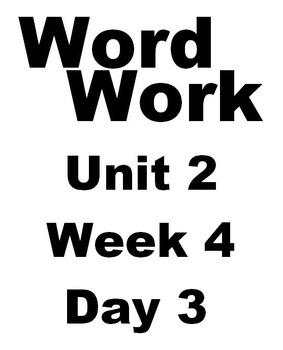 Wonders 2nd grade Word Work Unit 2 Week 4 Day 3