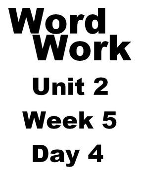 Wonders 2nd grade Word Work Unit 2 Week 5 Day 4