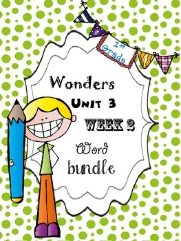 Wonders 3.2 Word Bundle