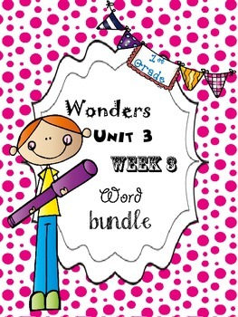Wonders 3.3 Word Bundle