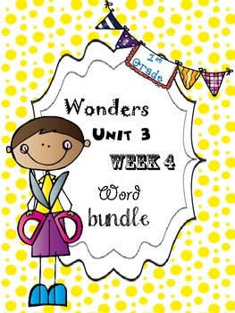 Wonders 3.4 Word Bundle