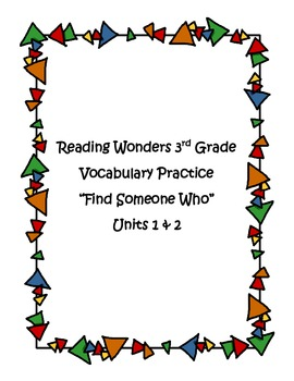 """Wonders 3rd Grade """"Find Someone Who"""" Vocabulary Unit 1-2 Activity"""