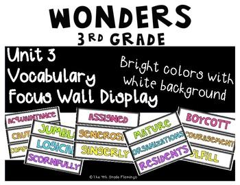 Wonders 3rd Grade Focus Wall Vocabulary Display - Unit 3