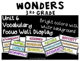 Wonders 3rd Grade Focus Wall Vocabulary Display - Unit 6