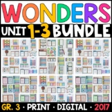 Wonders 3rd Grade HALF-YEAR BUNDLE: Units 1-3 (Interactive