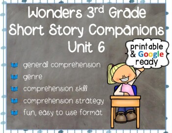Wonders 3rd Grade: Short Story Booklets Unit 6