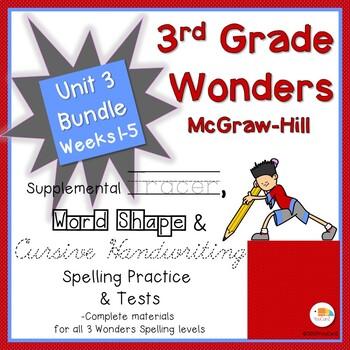 Wonders 3rd Grade Spelling Practice, Tests & More Unit 3, Weeks 1-5