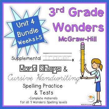 Wonders 3rd Grade Spelling Practice, Tests & More Unit 4, Weeks 1-5