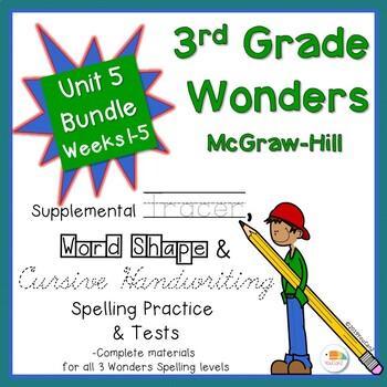 Wonders 3rd Grade Spelling Practice, Tests & More Unit 5, Weeks 1-5