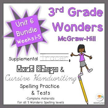 Wonders 3rd Grade Spelling Practice, Tests & More Unit 6, Weeks 1-5