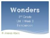 Wonders 3rd Grade Unit 1 Week 3 Resources