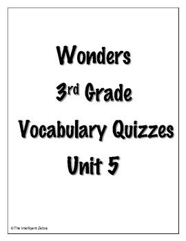 Wonders 3rd Grade Vocabulary Quizzes Unit 5