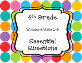 Wonders 4th Grade Essential Questions
