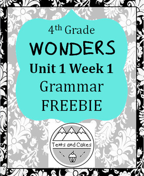 Wonders 4th Grade Google Digital Resources for Grammar Unit 1 Week 1 FREEBIE