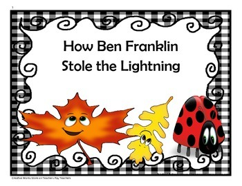 How Ben Franklin Stole the Lightning -4th Grade Trifolds+Activities