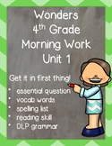 Wonders 4th Grade: Morning Work Unit 1