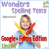 4th Grade Spelling Tests Unit 1 Google Forms™ Distance Learning
