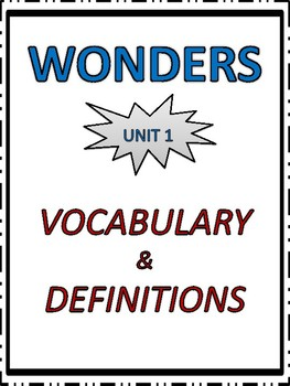 Wonders Vocabulary, Definitions, Matching, Alphabetical Order - 4th Grade Unit 1