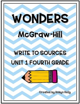 Wonders Write to Sources 4th Grade Unit 1