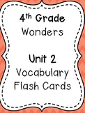 Wonders 4th Grade Vocabulary Flash Cards - Unit 2