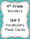 Wonders 4th Grade Vocabulary Flash Cards - Unit 5