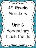Wonders 4th Grade Vocabulary Flash Cards - Unit 6