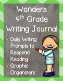 Wonders 4th Grade: Writing Journal Bundle Units 1 - 6