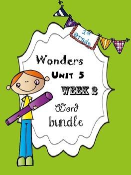 Wonders 5.2 Word Bundle