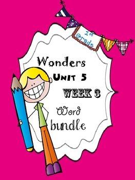 Wonders 5.3 Word Bundle