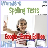 5th Grade Spelling Tests Unit 1 Google Forms Distance Learning