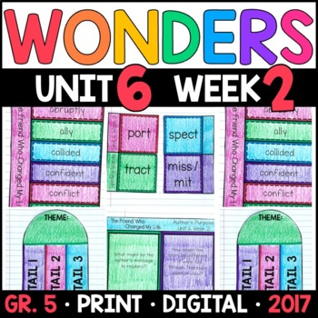 Wonders 5th Grade, Unit 6 Week 2: The Friend Who Changed My Life Supplements