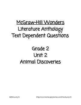 Wonders Anthology Text Dependent Questions, Grade 2 Unit 2