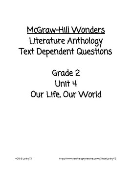Wonders Anthology Text Dependent Questions, Grade 2 Unit 4