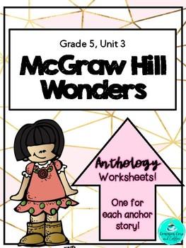 Wonders Anthology Worksheets! - GRADE 5, UNIT 3