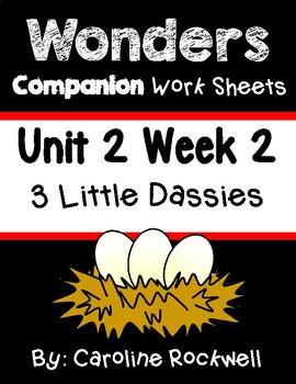 Wonders Centers/Worksheets Unit 2 Week 2. 3 Little Dassies. First Grade