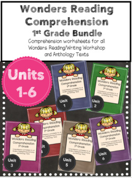 Wonders Comprehension First Grade Bundle Units 1-6