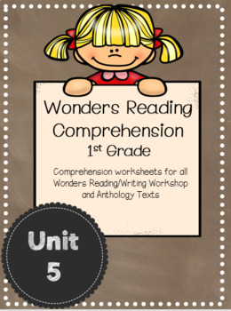 Wonders Reading Comprehension First Grade Unit 5