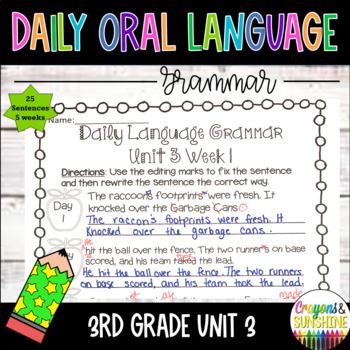 Wonders Daily Oral Language (DOL) 3rd grade Unit 3-Grammar