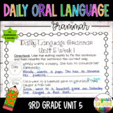 Wonders Daily Oral Language 3rd grade Unit 5