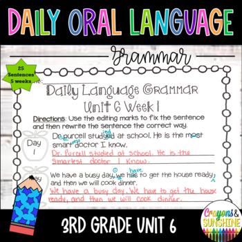 Wonders Daily Oral Language 3rd grade Unit 6