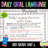 Wonders Daily Oral Language (DOL) 3rd grade Unit 6-Grammar