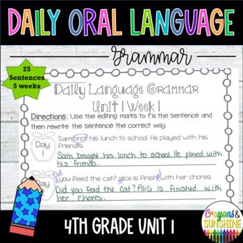 Wonders Daily Oral Language 4th grade Unit 1
