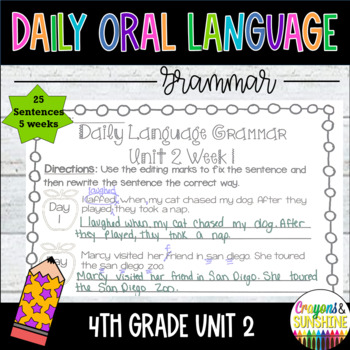 Wonders Daily Oral Language 4th grade Unit 2
