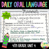 Wonders Daily Oral Language 4th grade Unit 4